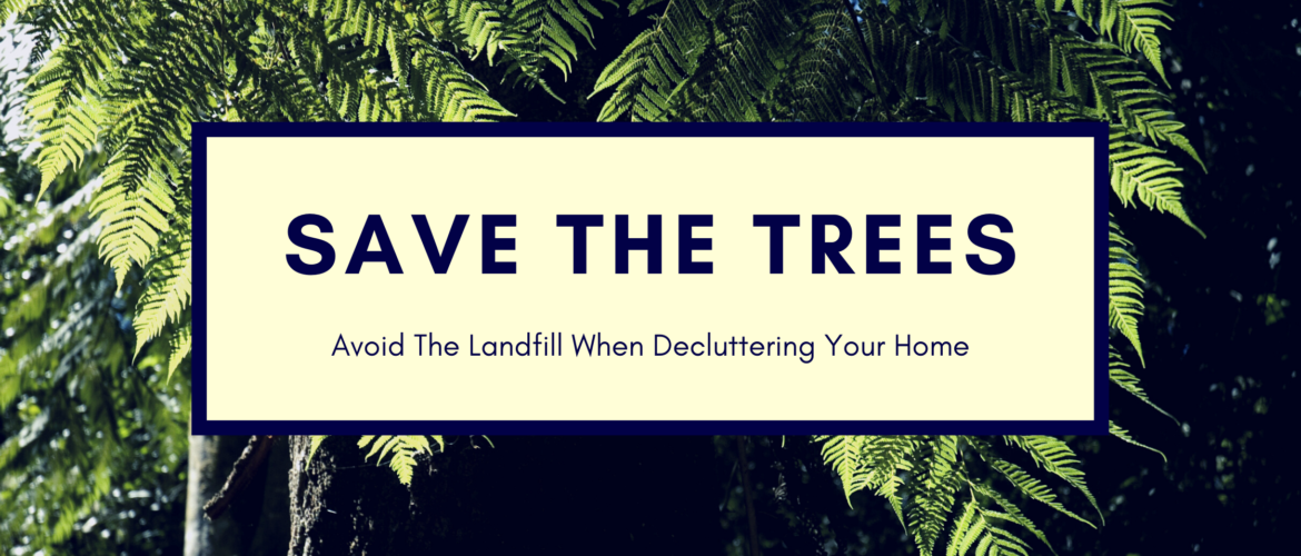 How To Avoid Landfill When Decluttering Your Home